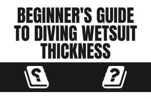 diving wetsuit thickness guide